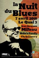 La Nuit du Blues : Jean-Jacques Milteau | Bako's Family | Chris Lancry