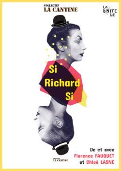 Si Richard Si - Vendredi 16 novembre à 20h45 au Quai 3