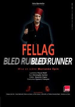 Fellag, bled runner - Vendredi 8 février à 20h45 salle Malesherbes à Maisons-Laffitte