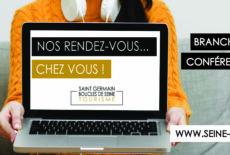 Les guides-conférenciers de l'Office de Tourisme vous racontent Saint Germain Boucles de Seine… en visio !