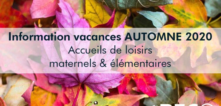 Information accueils de loisirs vacances d'automne 2020