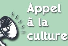 Appel à la culture !