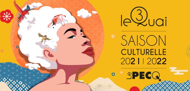 Lever de voile sur la saison culturelle 2021 – 2022 !